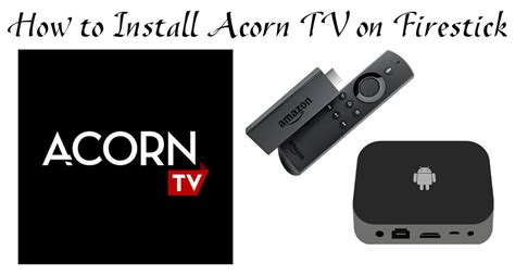 How to Download and Install Acorn TV on Firestick/Fire TV