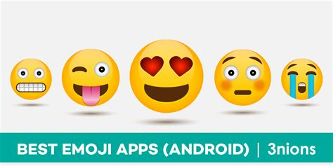 7 Best Emoji Apps for Android Users ( Free Download ) « 3nions