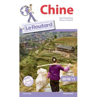 Guide du Routard Chine Edition 2019 - broché - Collectif