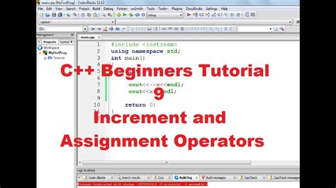 C++ Tutorial for Beginners 9 - Increment , Decrement and