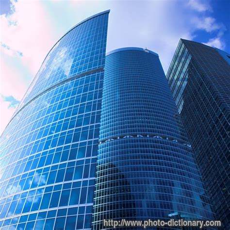 skyscraper - photo/picture definition at Photo Dictionary