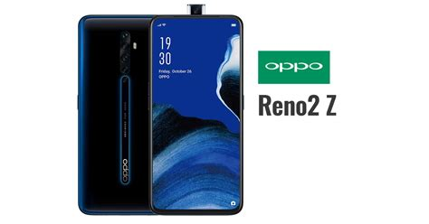 OPPO Reno2 Z - Full Specs and Official Price in the