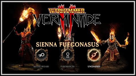 [Vermintide 2] Sienna Guide - Skills & Weapons For Battle