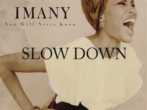 İmany - Slow Down ( God is Love and Love is All Around